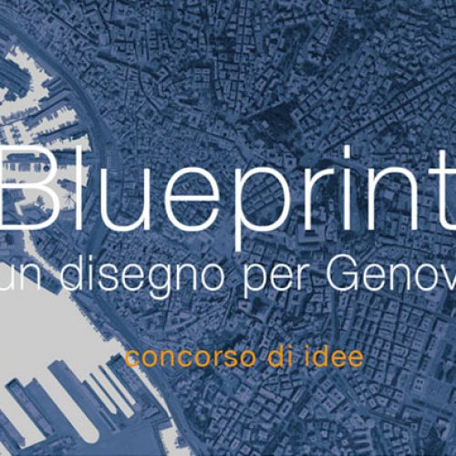 Blueprint Competition: un disegno per Genova