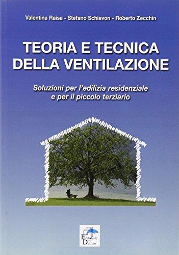 Teoria-e-tecnica-della-ventilazione-Soluzioni-per-ledilizia-residenziale-e-per-il-piccolo-terziario-0