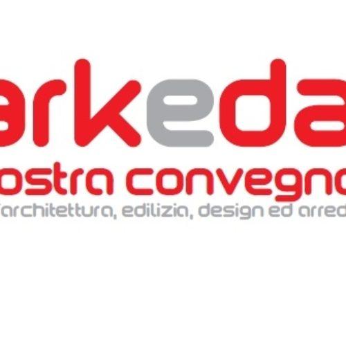 Arkeda: Mostra Convegno dell'Architettura, Edilizia, Design e Arredo